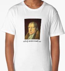 nobody understands Hegel Long T-Shirt