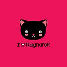 I Love Ragnarok (Cat) by ZeroRaptor