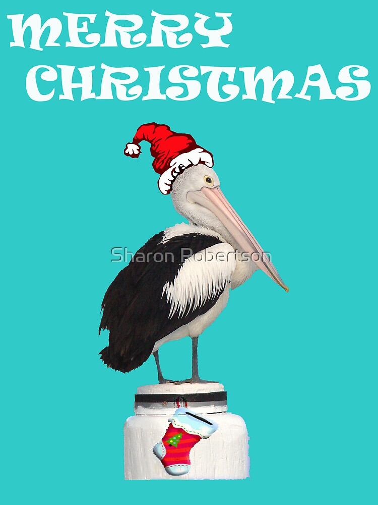 Merry Christmas Pelican by Sharon Robertson