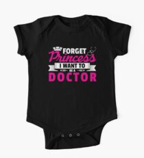 Forget Princess I Want To Be A Doctor | Funny Girl One Piece - Short Sleeve