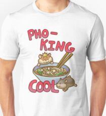 Pho-king cool T-Shirt
