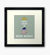 Keep Calm and Read Books Framed Print