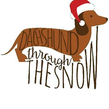 Dachshund Through the Snow Funny Christmas T-shirt Top by AskhamsRetail