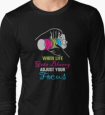 Funny Photography Saying Gifts For Artist Photographer Camera Lover Long Sleeve T-Shirt