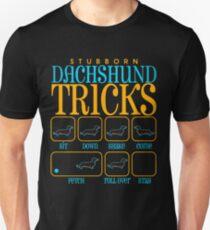 Stubborn Dachshund Tricks Tshirt Unisex T-Shirt