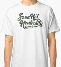 Save Net Neutrality Classic T-Shirt
