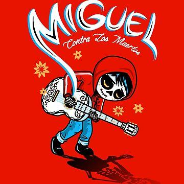 Miguel VS The Dead 2.0 by PrimePremne