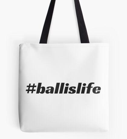 #ballislife Tote Bag