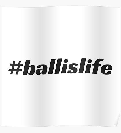 #ballislife Poster