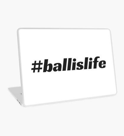 #ballislife Laptop Skin