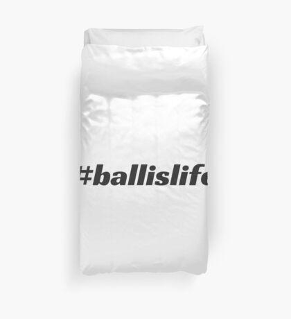 #ballislife Duvet Cover
