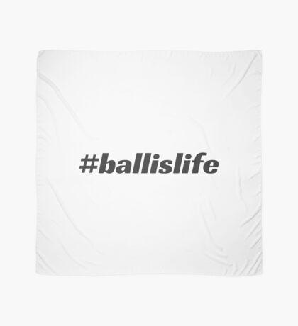 #ballislife Scarf
