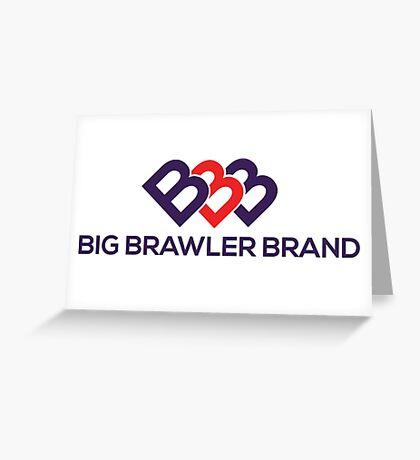 Big Brawler Brand Greeting Card