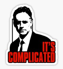 It's Complicated. Jordan Peterson Quote Sticker