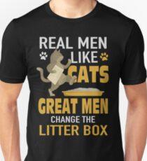 Real Men Like Cats Great Men Change Litter Box Unisex T-Shirt