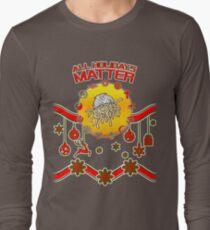 All Holidays Matter Agnostic Atheist Faith Religion Believe Long Sleeve T-Shirt