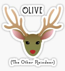 Olive - The Other Reindeer Sticker