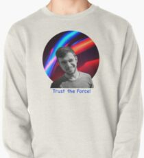 Trust the Force Pullover