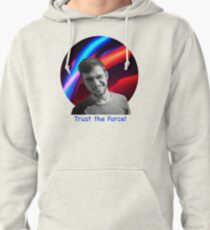 Trust the Force Pullover Hoodie