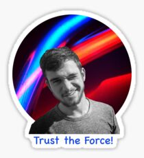 Trust the Force Sticker