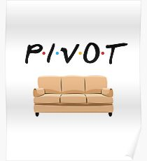 Pivot the Couch up the Stairs with Friends Poster
