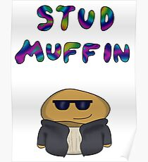 stud muffin funny slogan Poster