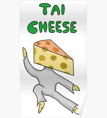 Tai cheese funny design Poster