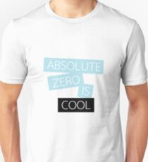 absolute zero is cool Unisex T-Shirt