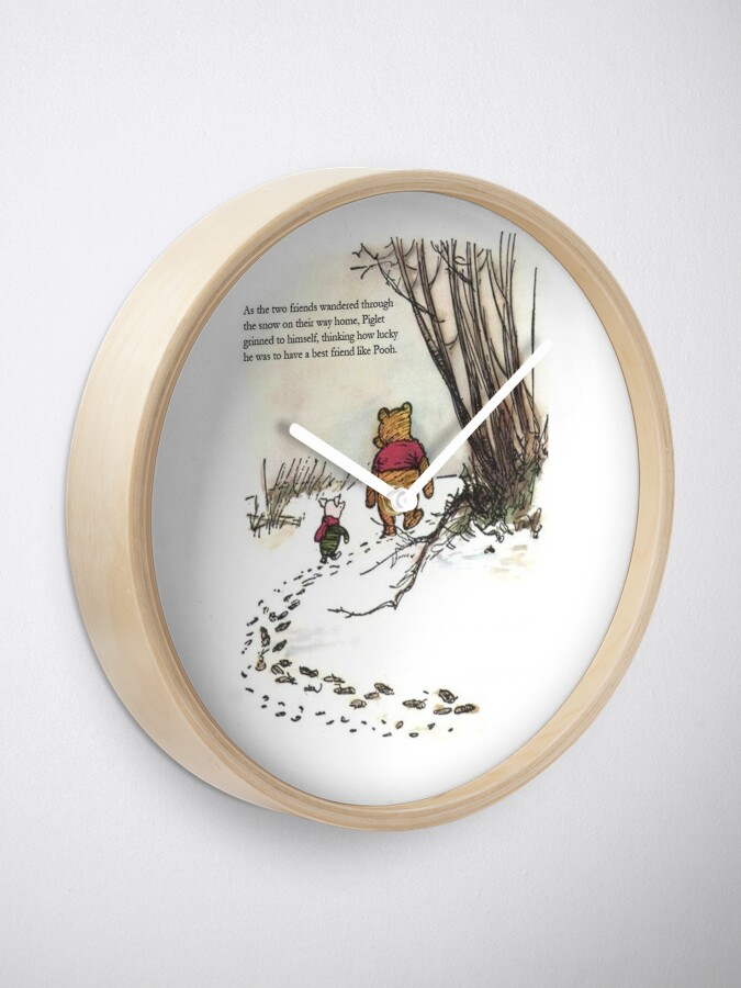 Alternate view of winnie the pooh famous quote piglet Clock