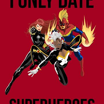 i only date superheroes by OnyxMayMay