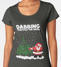Cute Funny Dabbing Through the Snow Women's Premium T-Shirt