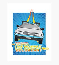 """""""Do you built a time machine out of Delorean?"""" Photographic Print"""