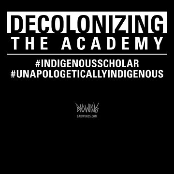 Decolonizing the Academy by jnelson