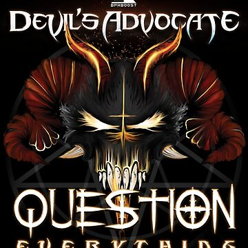 BPMBoost Presents: Devil's Advocate 2017 - Question Everything  by BPMBoost