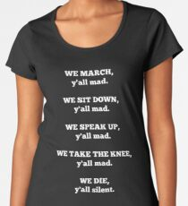 We March, Y'all mad. Women's Premium T-Shirt