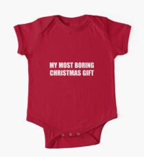 My Most Boring Christmas Gift. Funny, Sarcastic Saying. Kids Clothes