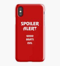 Spoiler Alert: Good Beats Evil iPhone Case/Skin
