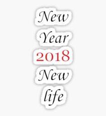 New Year & New life 2018 Sticker