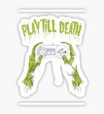 Play Till Death Sticker