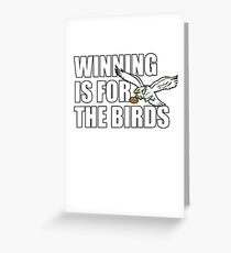 WINNING Is for the BIRDS Eagles Football Shirt Greeting Card