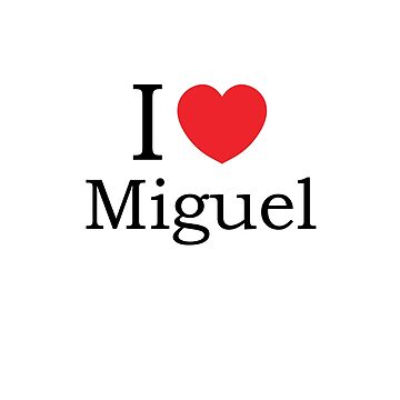 I Love Miguel - With Simple Love Heart by theredteacup
