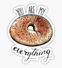 You are My Everything  Sticker