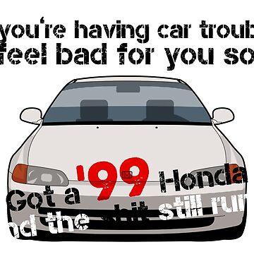 '99 Honda, 0 Problems by kuronekojustice