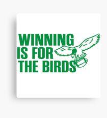 philavania philadelphia eagles winning is for the birds Canvas Print
