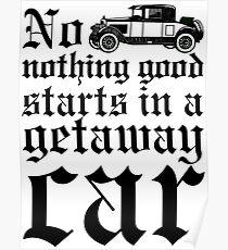 Getaway Car Poster