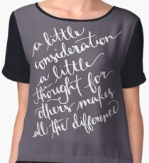 A Little Thought Makes All The Difference White Text Women's Chiffon Top