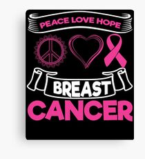 Peace Love Hope Breast Cancer | Pink Ribbon Canvas Print