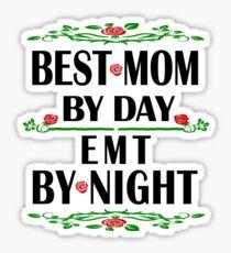 EMT Mother Love Gift- Best Mom, Night Shift Work- Cool Birthday/Christmas Present Sticker
