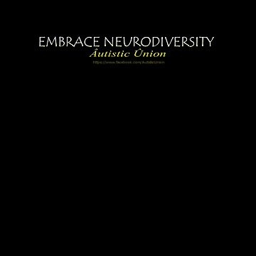 Embrace Neurodiversity by -Au-