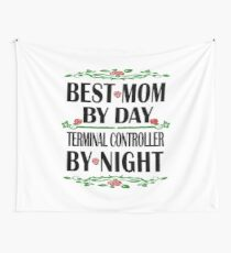 Terminal Controller Mother Birthday Best Mom, Night Shift Wall Tapestry